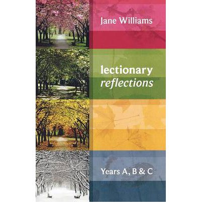 Jane Williams RCL Reflections